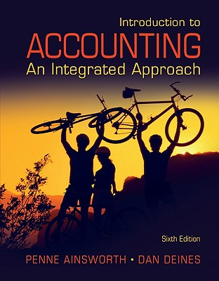 Introduction to Accounting By Ainsworth, Penne/ Deines, Dan